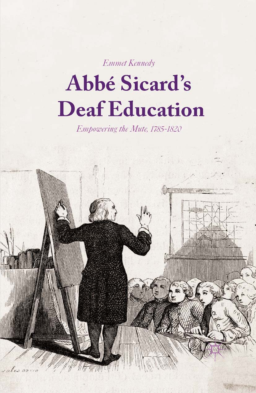 Kennedy, Emmet - Abbé Sicard's Deaf Education, ebook