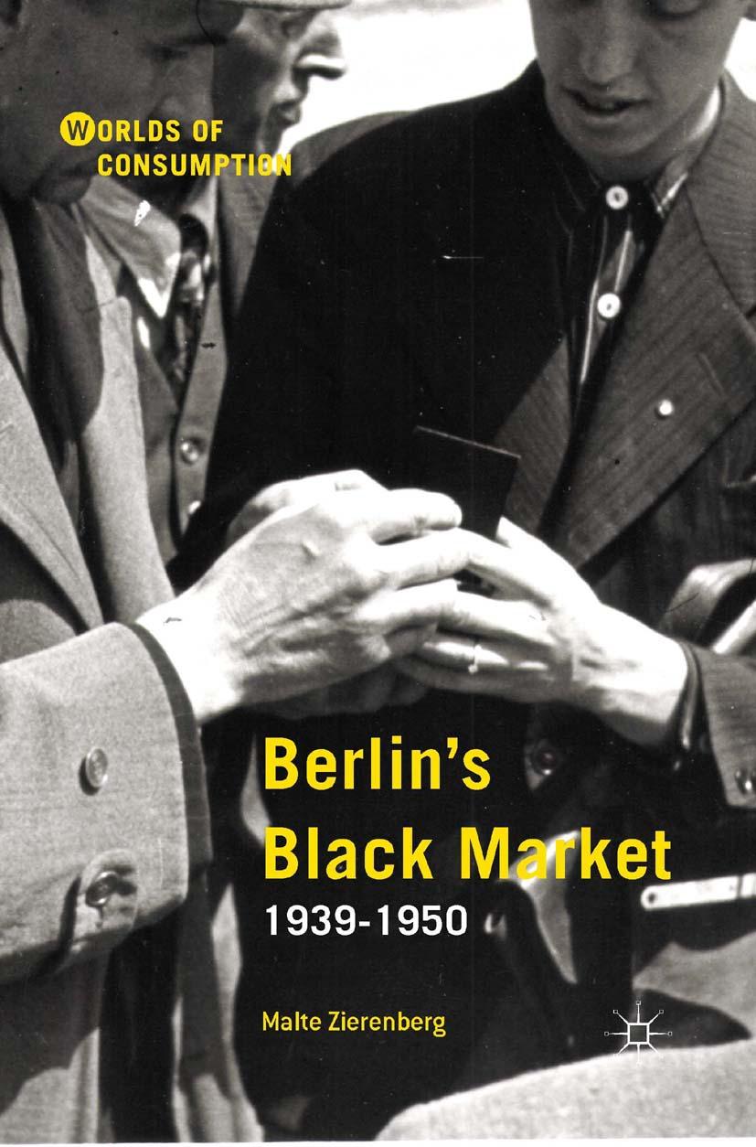 Zierenberg, Malte - Berlin's Black Market: 1939–1950, ebook