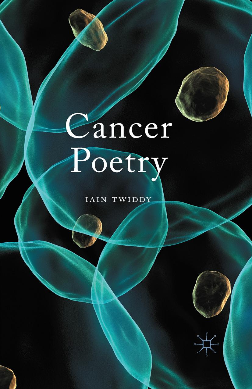 Twiddy, Iain - Cancer Poetry, ebook