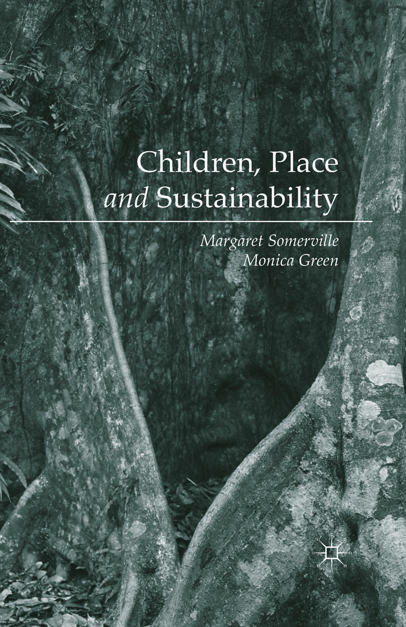 Green, Monica - Children, Place and Sustainability, ebook