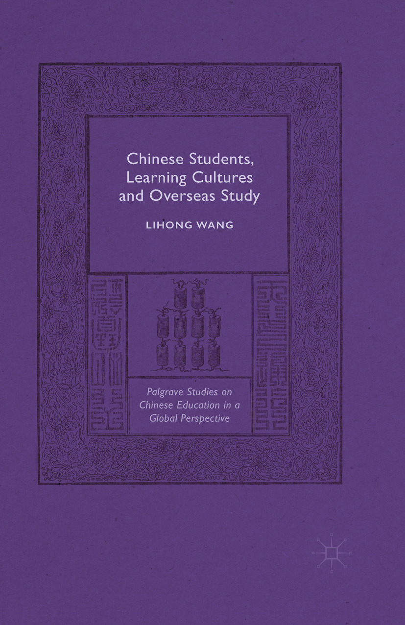 Wang, Lihong - Chinese Students, Learning Cultures and Overseas Study, ebook