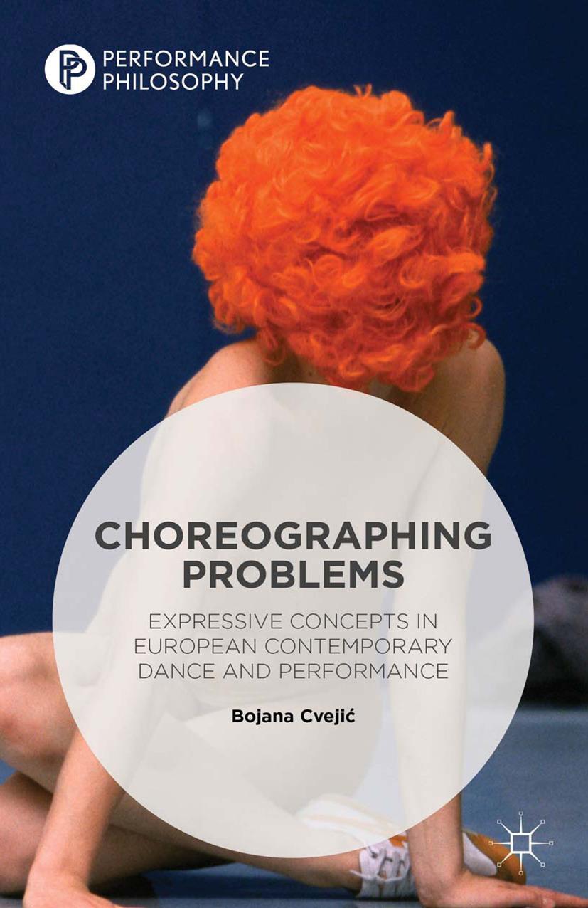 Cvejić, Bojana - Choreographing Problems, ebook