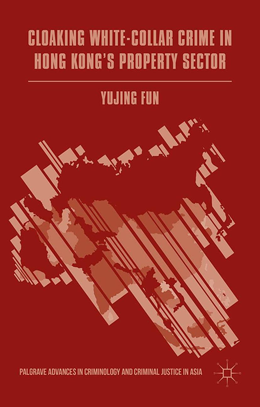 Fun, Yujing - Cloaking White-Collar Crime in Hong Kong's Property Sector, ebook