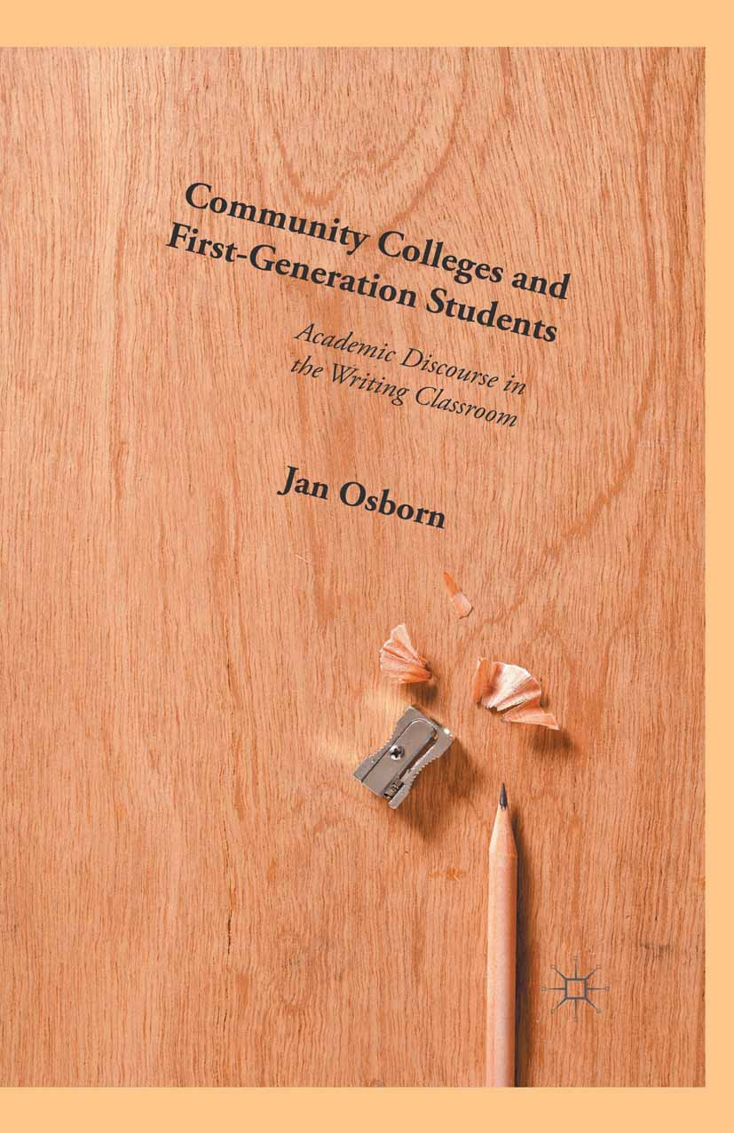 Osborn, Jan - Community Colleges and First-Generation Students, ebook