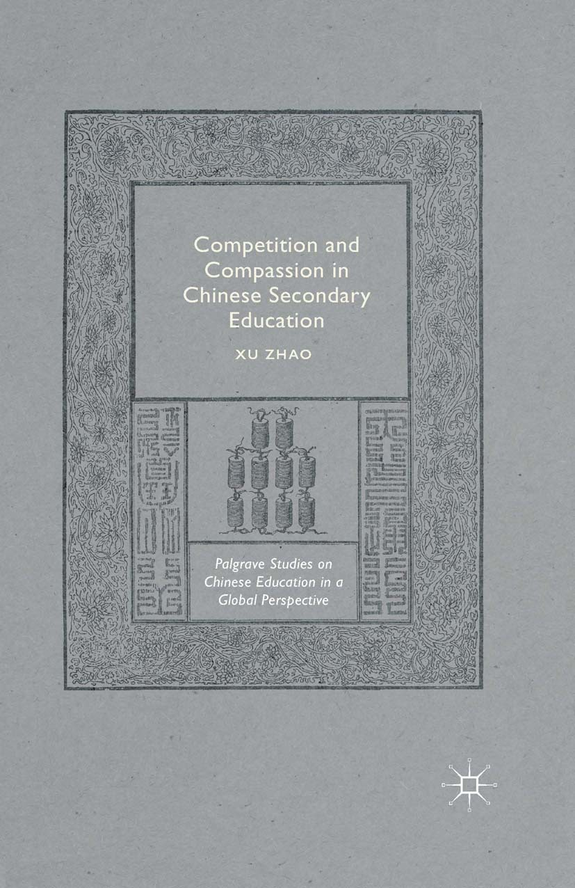 Zhao, Xu - Competition and Compassion in Chinese Secondary Education, ebook