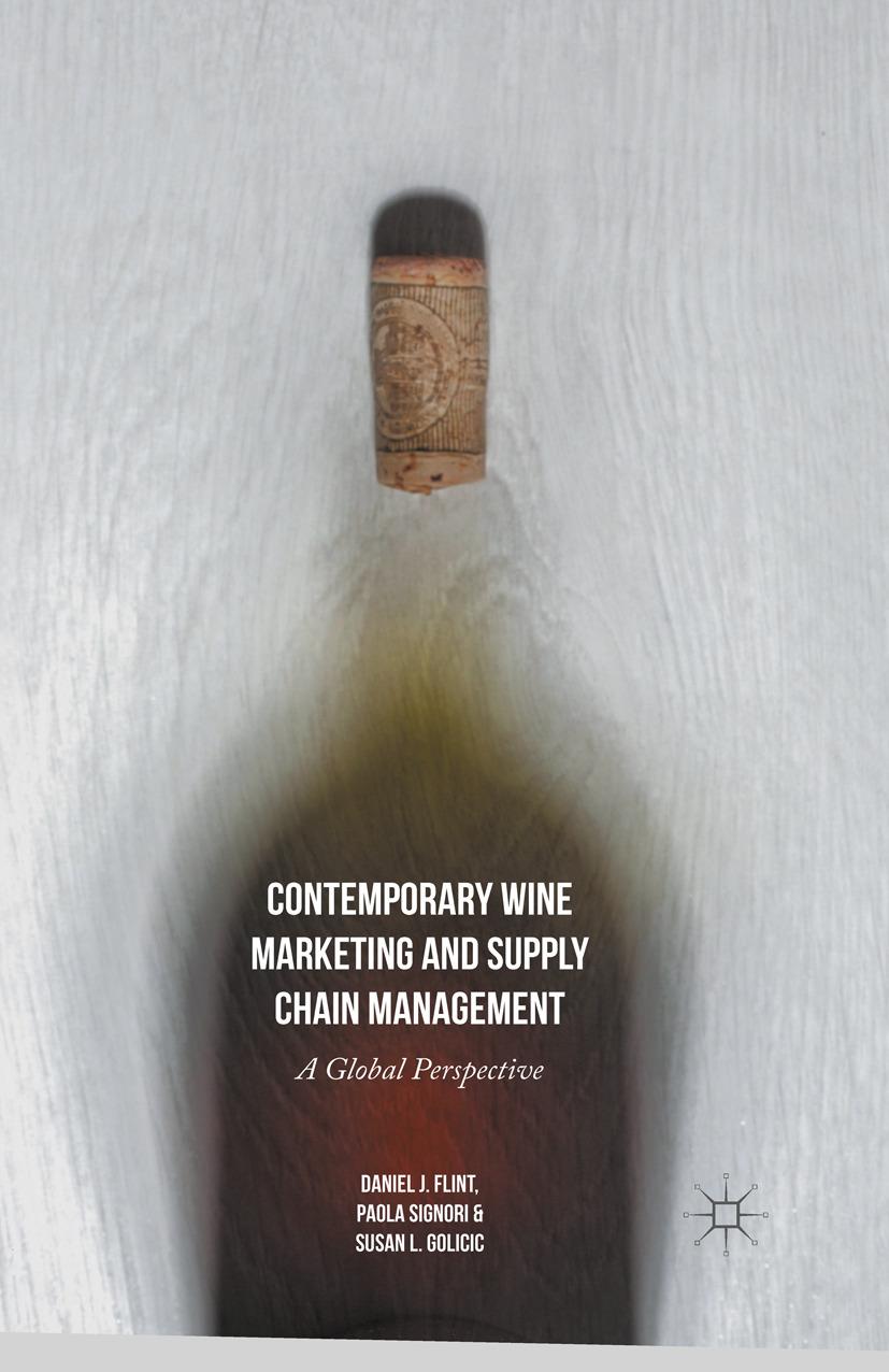 Flint, Daniel J. - Contemporary Wine Marketing and Supply Chain Management, ebook