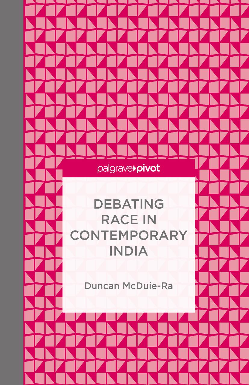 McDuie-Ra, Duncan - Debating Race in Contemporary India, e-kirja