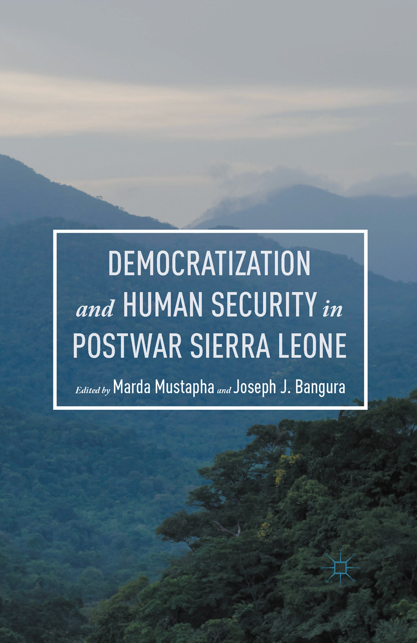 Bangura, Joseph J. - Democratization and Human Security in Postwar Sierra Leone, ebook