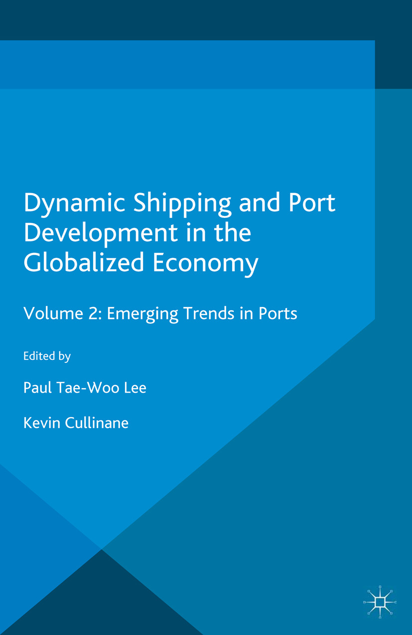 Cullinane, Kevin - Dynamic Shipping and Port Development in the Globalized Economy, ebook