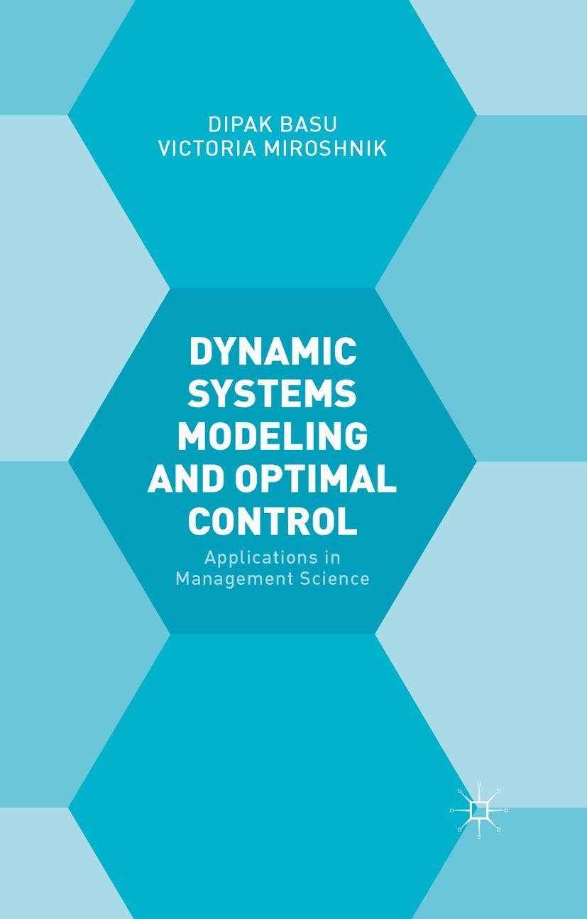 Basu, Dipak - Dynamic Systems Modeling and Optimal Control, e-bok