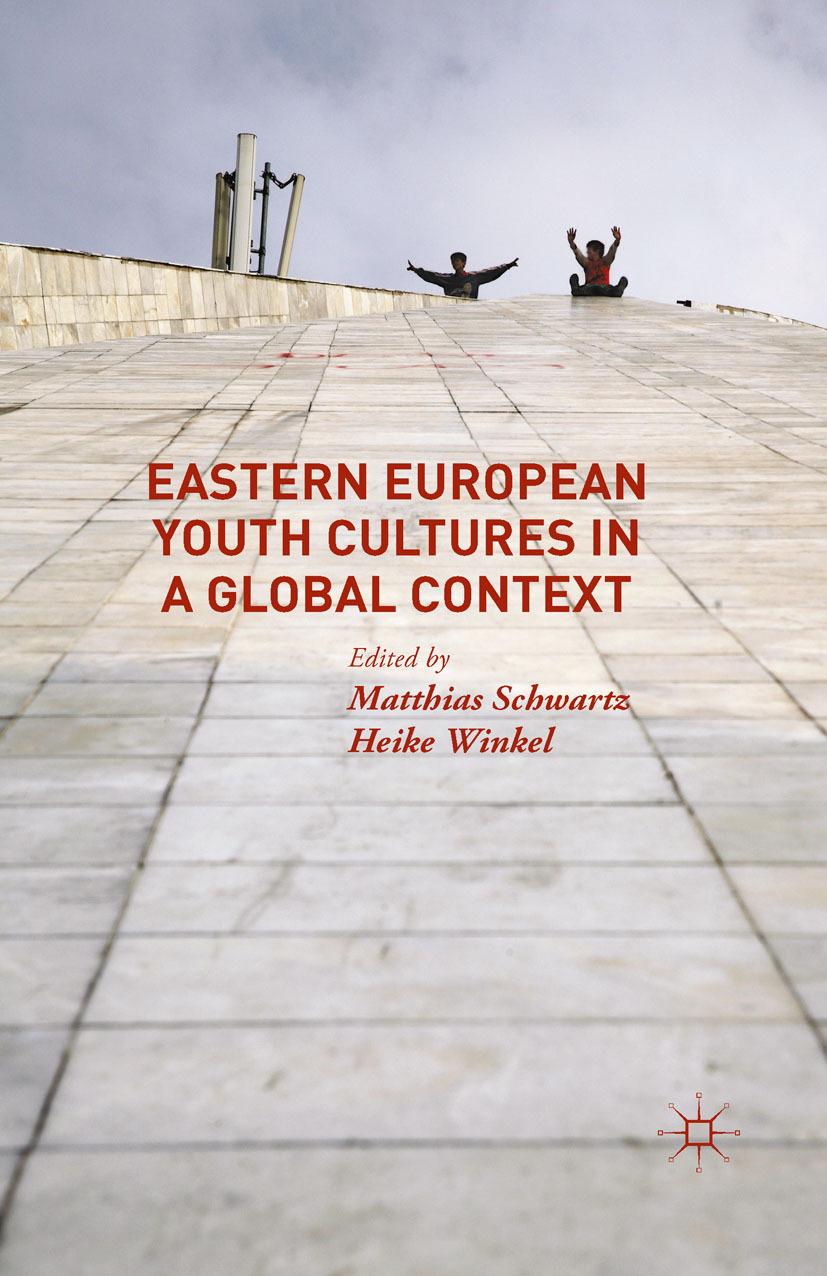 Schwartz, Matthias - Eastern European Youth Cultures in a Global Context, ebook