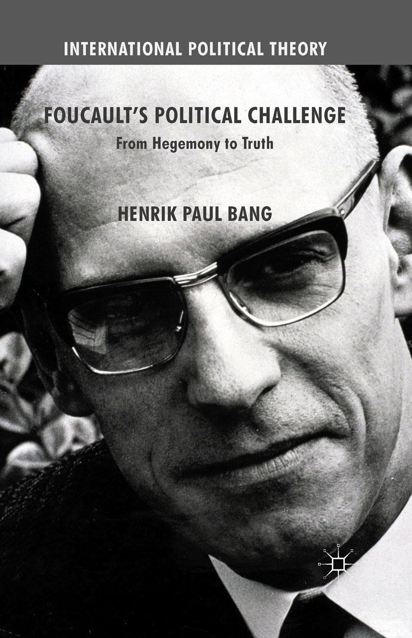 Bang, Henrik Paul - Foucault's Political Challenge, ebook