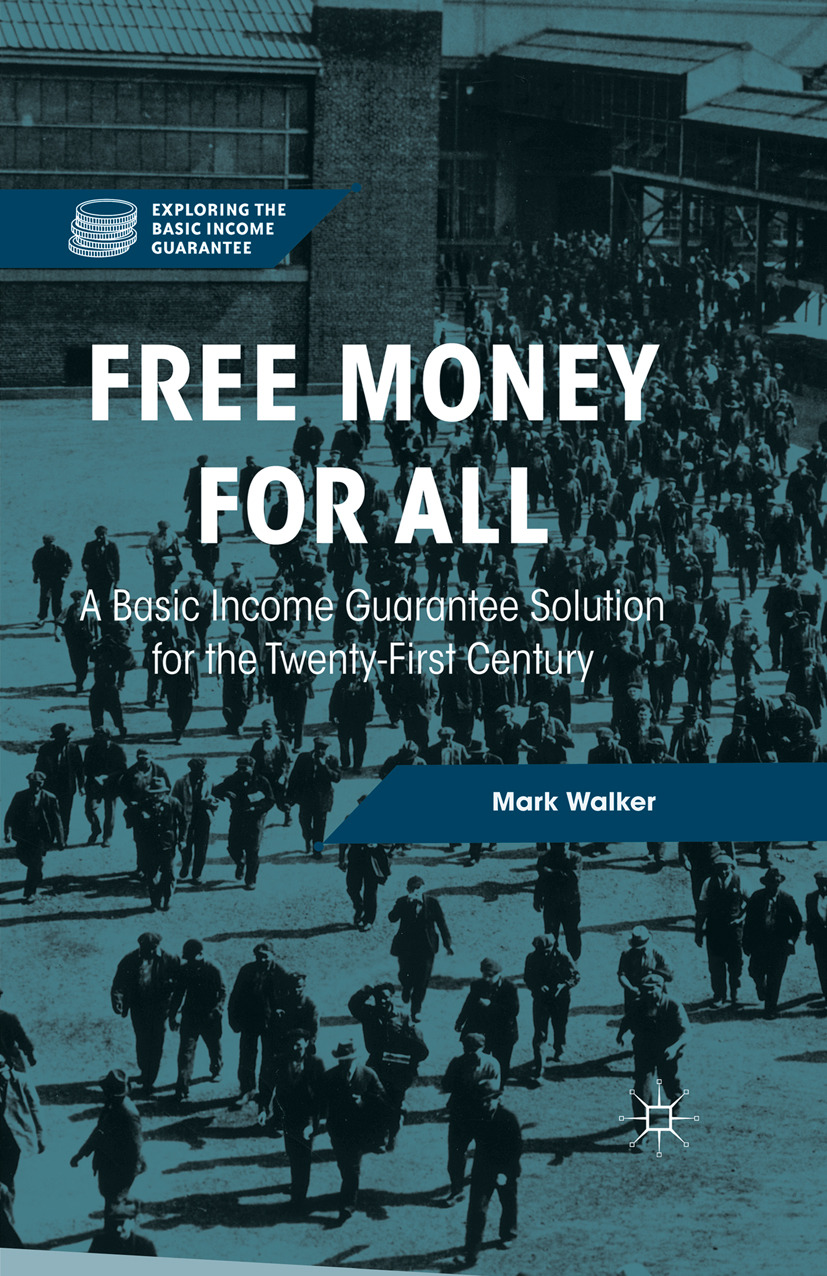 Walker, Mark - Free Money for All, ebook