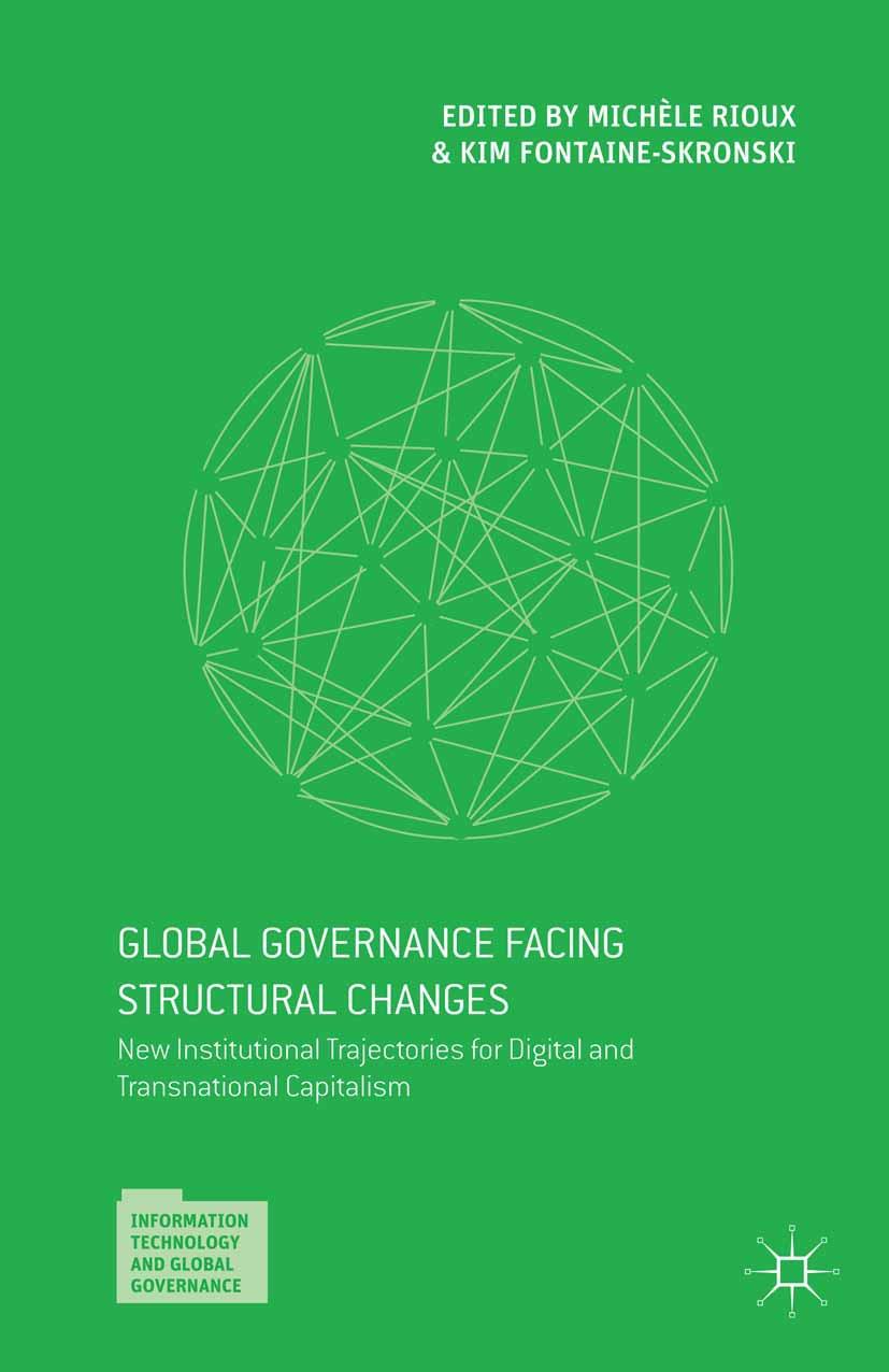 Fontaine-Skronski, Kim - Global Governance Facing Structural Changes, ebook