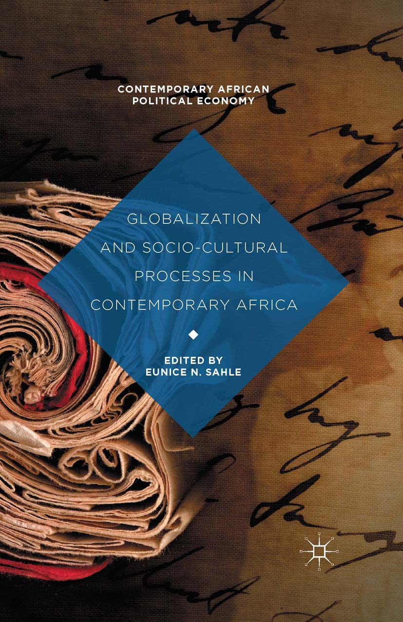 Sahle, Eunice N. - Globalization and Socio-Cultural Processes in Contemporary Africa, ebook