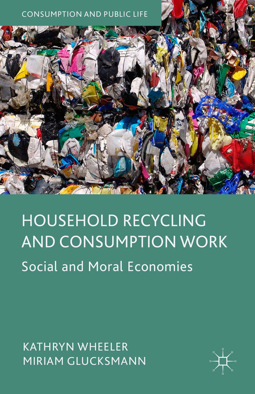 Glucksmann, Miriam - Household Recycling and Consumption Work, ebook