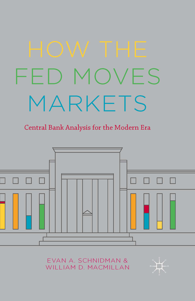 MacMillan, William D. - How the Fed Moves Markets, ebook