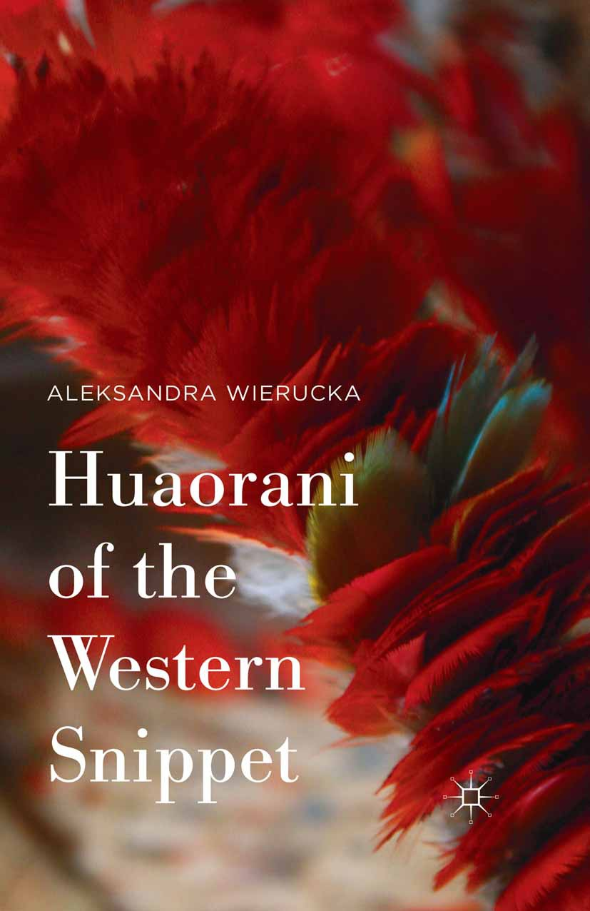 Wierucka, Aleksandra - Huaorani of the Western Snippet, ebook