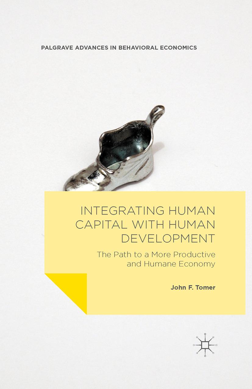 Tomer, John F. - Integrating Human Capital with Human Development, ebook