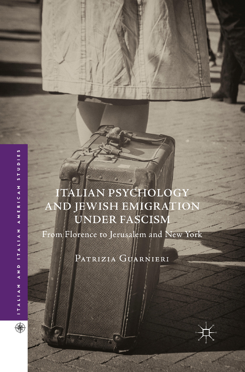Guarnieri, Patrizia - Italian Psychology and Jewish Emigration under Fascism, ebook