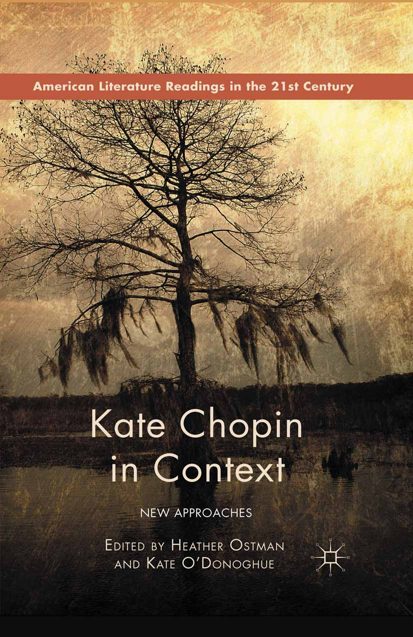 Ostman, Heather - Kate Chopin in Context, ebook