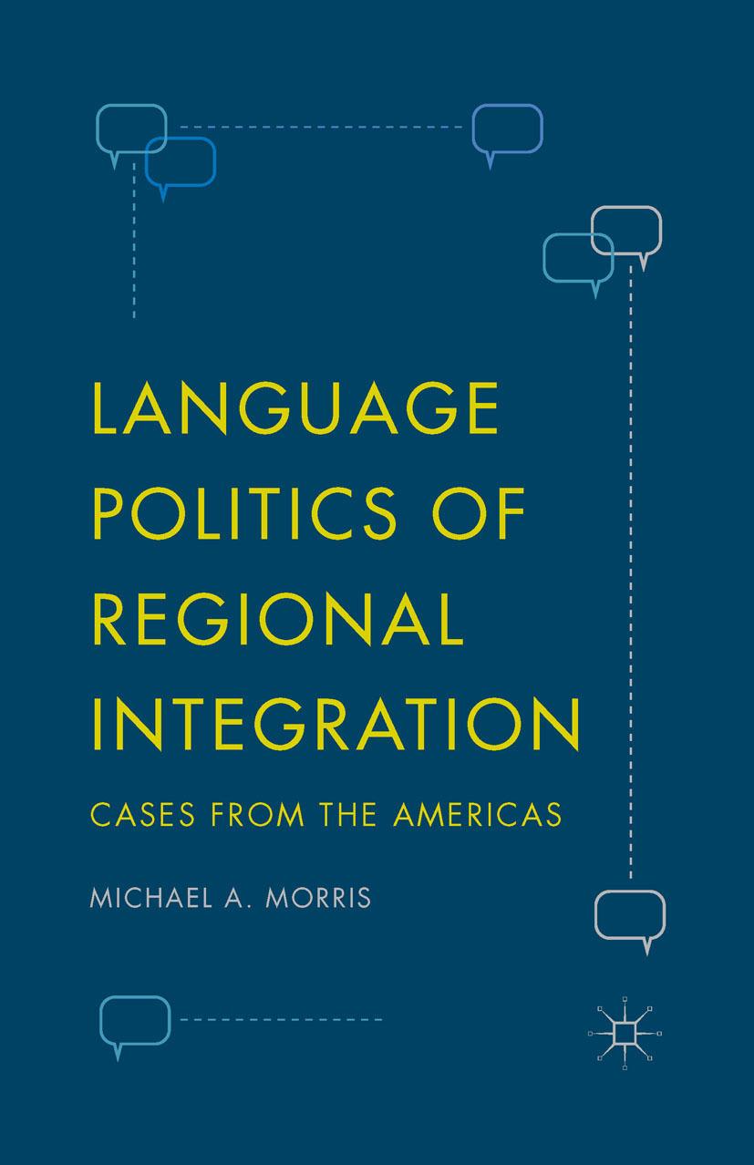 Morris, Michael A. - Language Politics of Regional Integration, e-bok