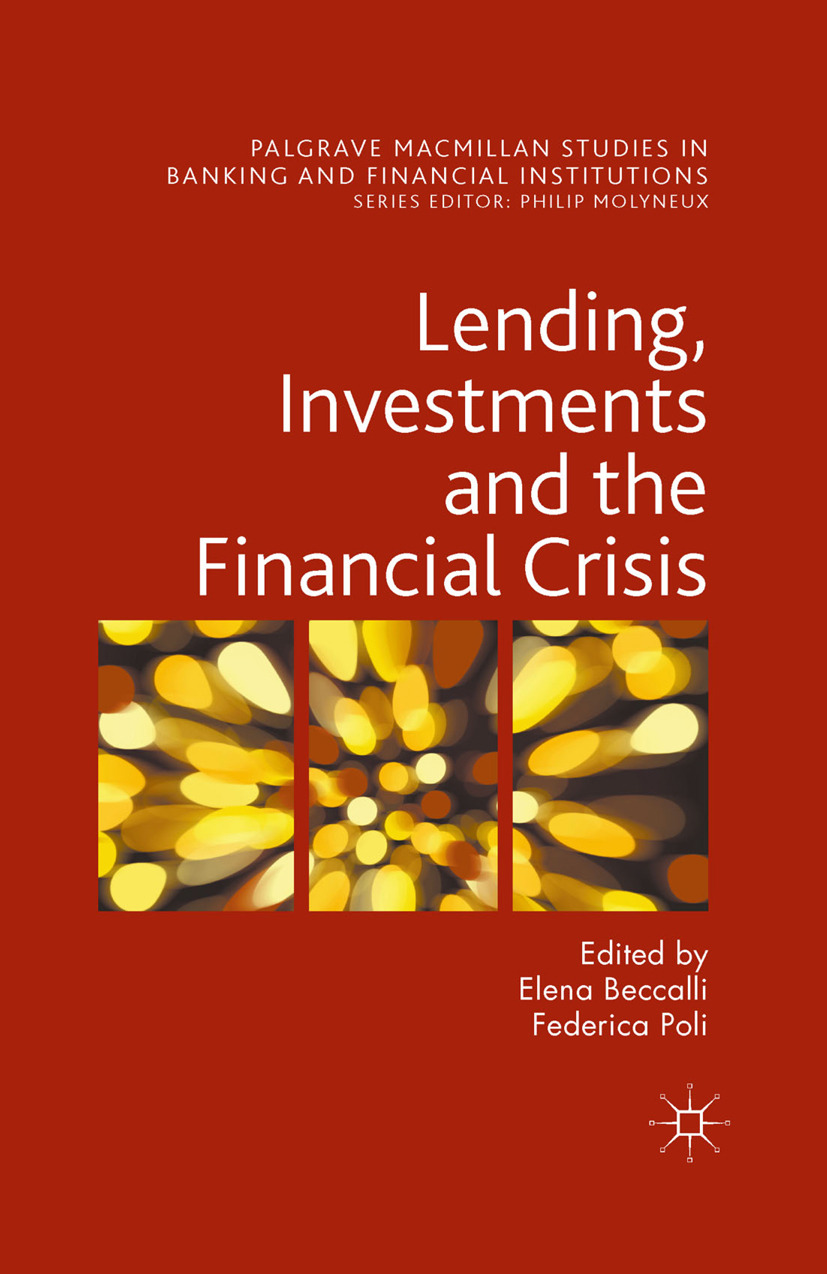 Beccalli, Elena - Lending, Investments and the Financial Crisis, ebook