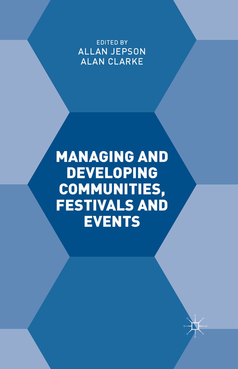 Clarke, Alan - Managing and Developing Communities, Festivals and Events, ebook