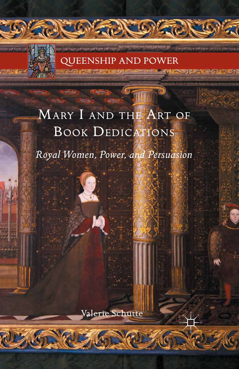 Schutte, Valerie - Mary I and the Art of Book Dedications, ebook