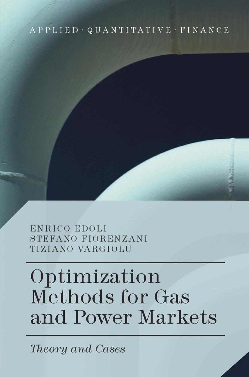 Edoli, Enrico - Optimization Methods for Gas and Power Markets, ebook