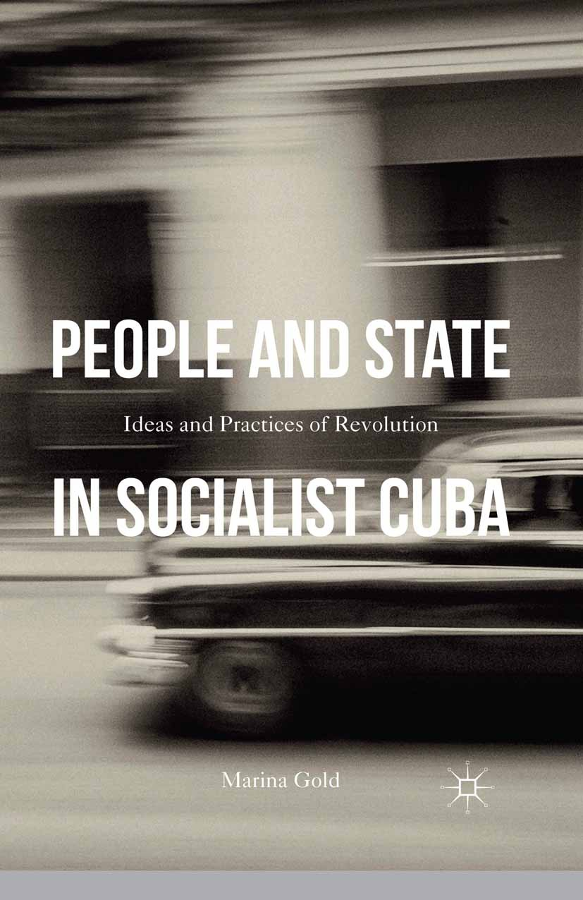 Gold, Marina - People and State in Socialist Cuba, ebook