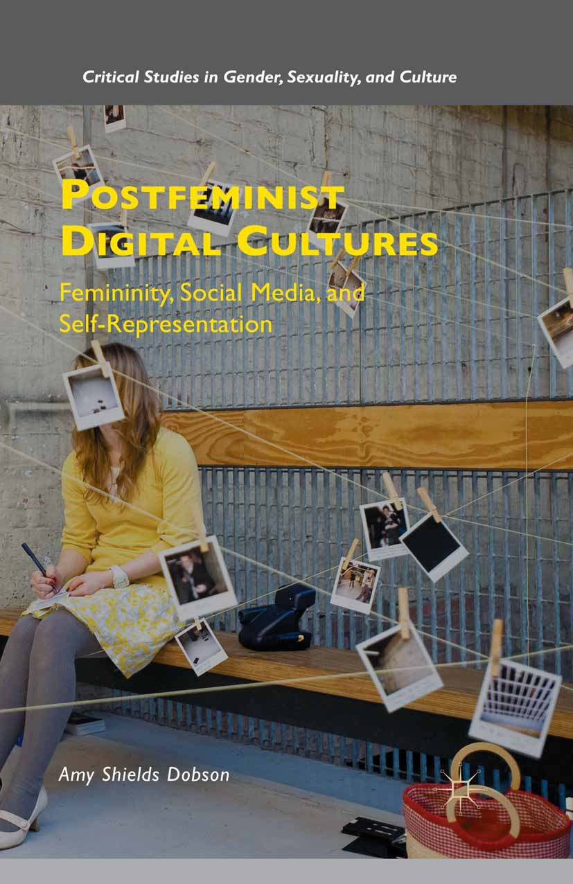 Dobson, Amy Shields - Postfeminist Digital Cultures, ebook