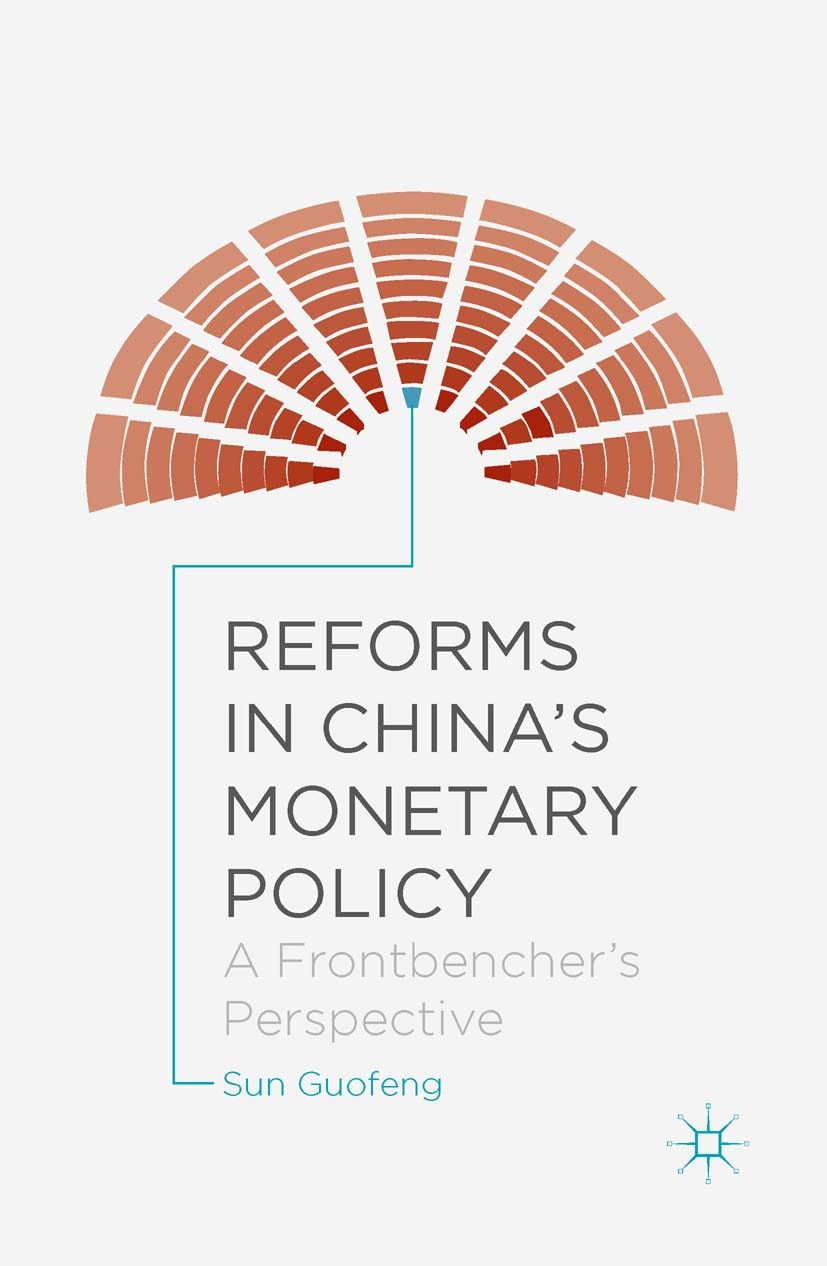 Guofeng, Sun - Reforms in China's Monetary Policy, ebook