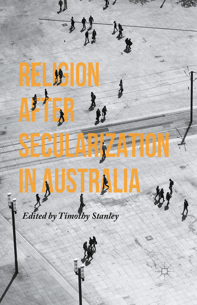 Stanley, Timothy - Religion after Secularization in Australia, ebook