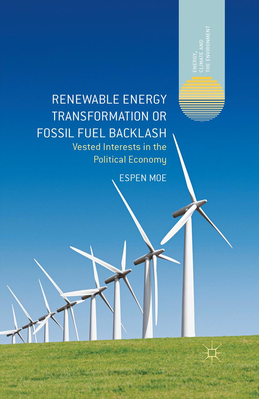 Moe, Espen - Renewable Energy Transformation or Fossil Fuel Backlash, ebook