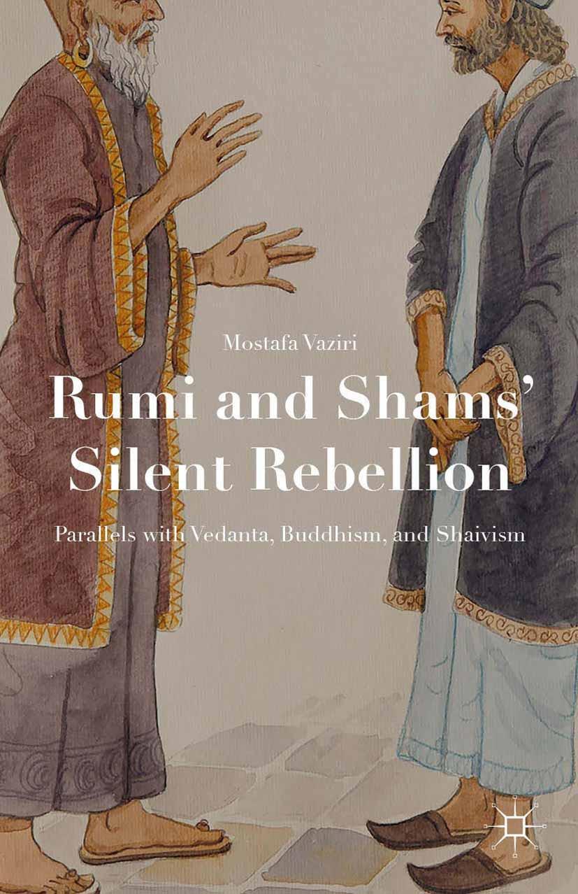 Vaziri, Mostafa - Rumi and Shams' Silent Rebellion, ebook