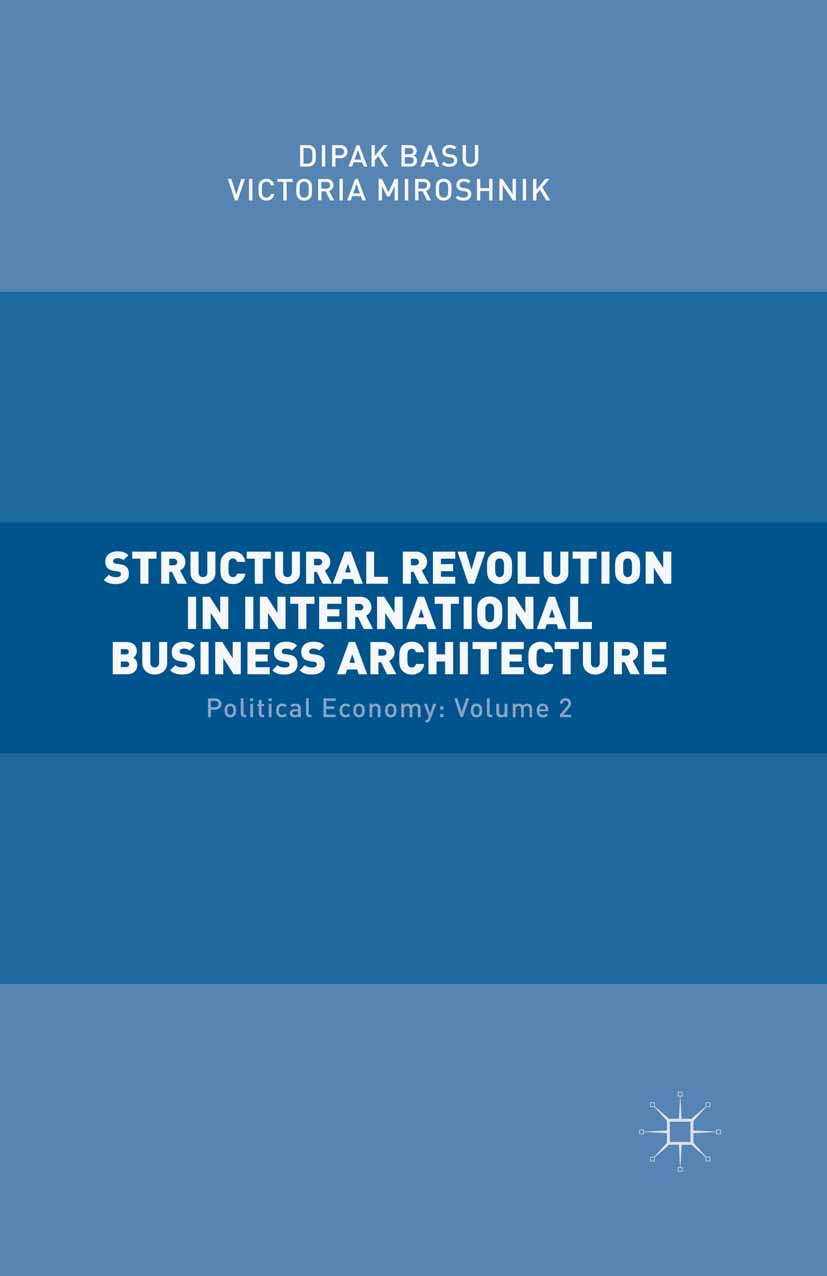 Basu, Dipak - Structural Revolution in International Business Architecture, ebook
