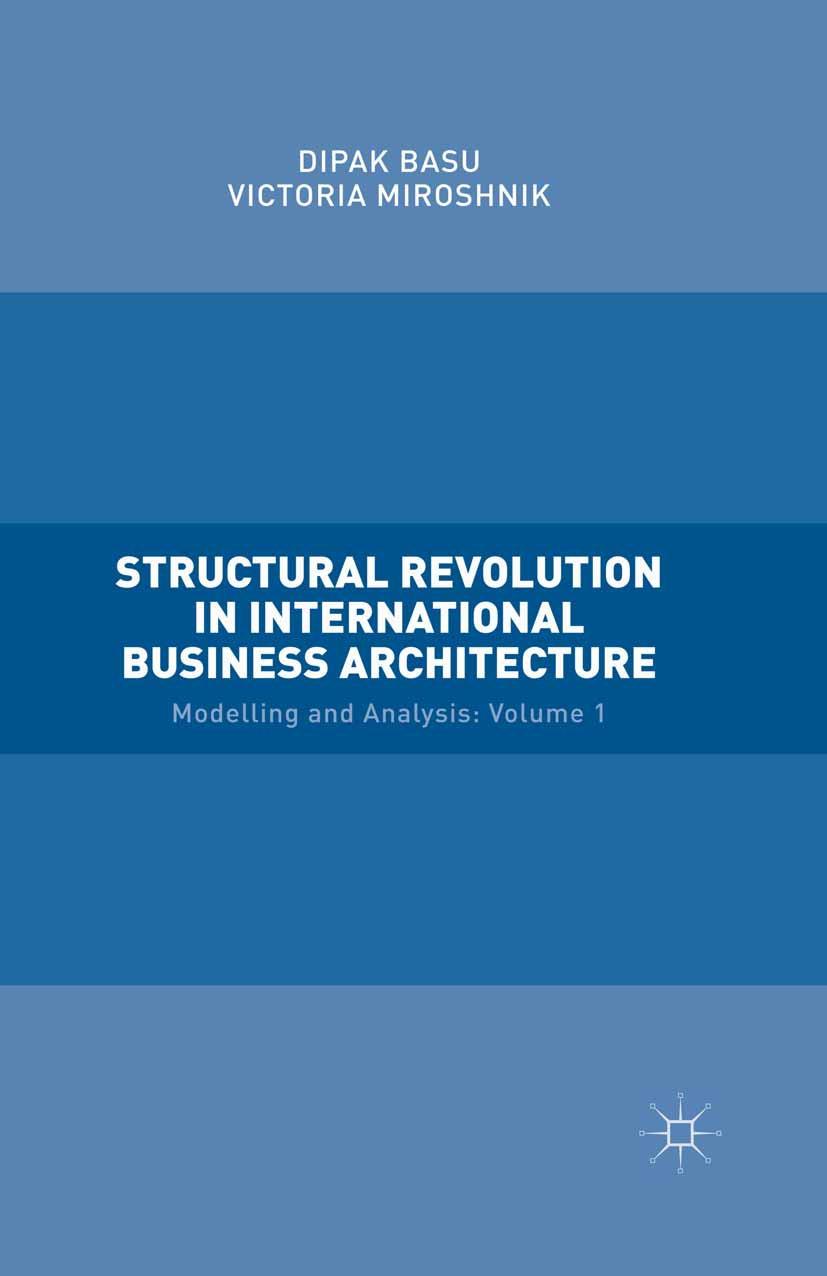 Basu, Dipak - Structural Revolution in International Business Architecture, ebook
