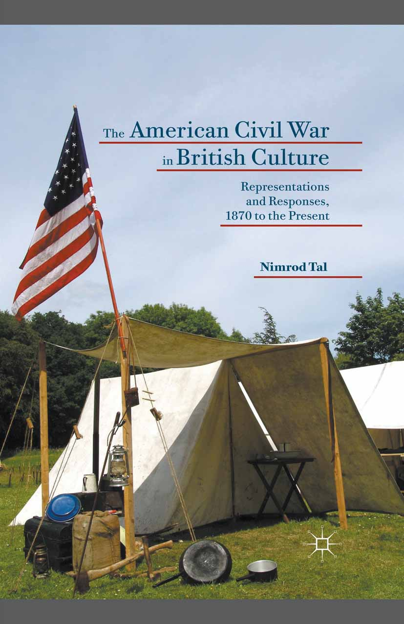 Tal, Nimrod - The American Civil War in British Culture, ebook