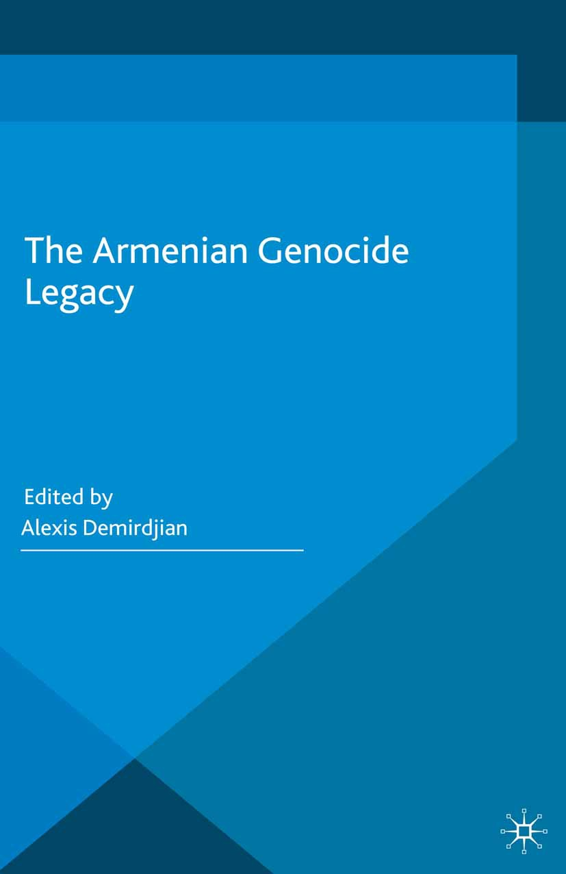 Demirdjian, Alexis - The Armenian Genocide Legacy, ebook