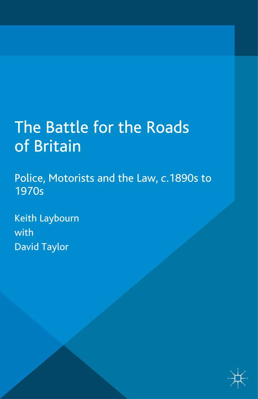 Laybourn, Keith - The Battle for the Roads of Britain, e-bok