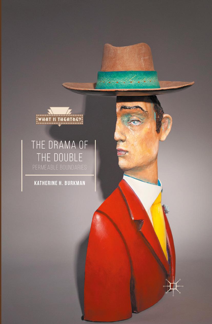 Burkman, Katherine H. - The Drama of the Double, e-bok