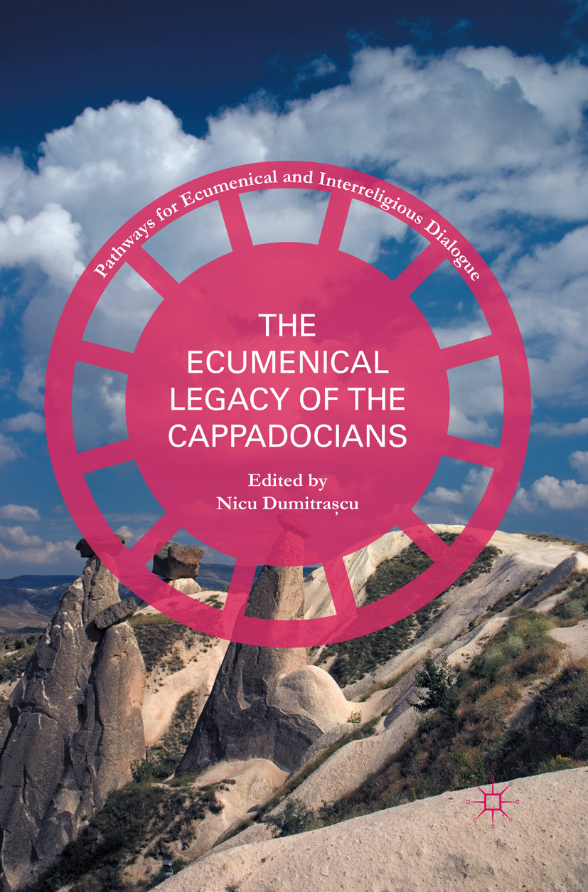 Dumitraşcu, Nicu - The Ecumenical Legacy of the Cappadocians, ebook