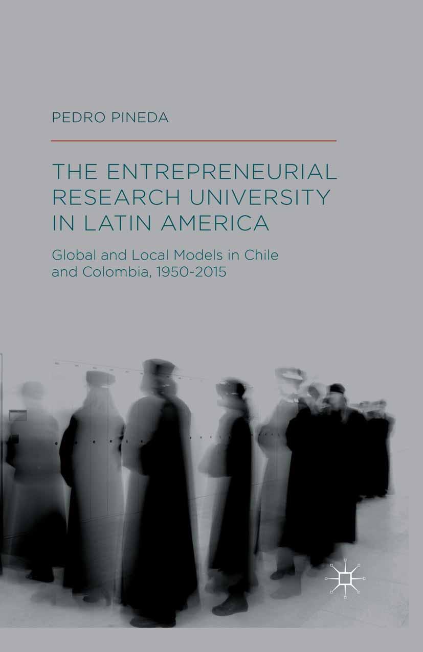 Pineda, Pedro - The Entrepreneurial Research University in Latin America, ebook
