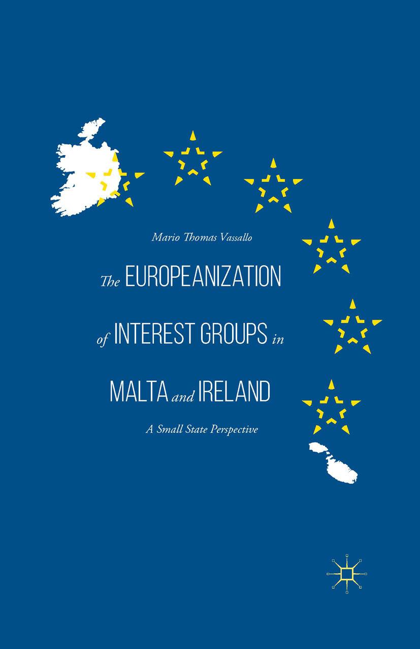 Vassallo, Mario Thomas - The Europeanization of Interest Groups in Malta and Ireland, e-bok