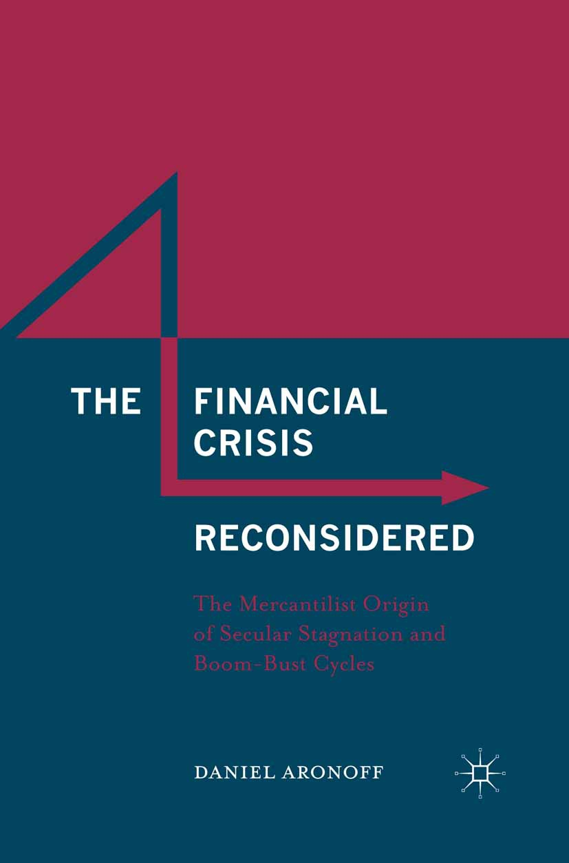 Aronoff, Daniel - The Financial Crisis Reconsidered, ebook