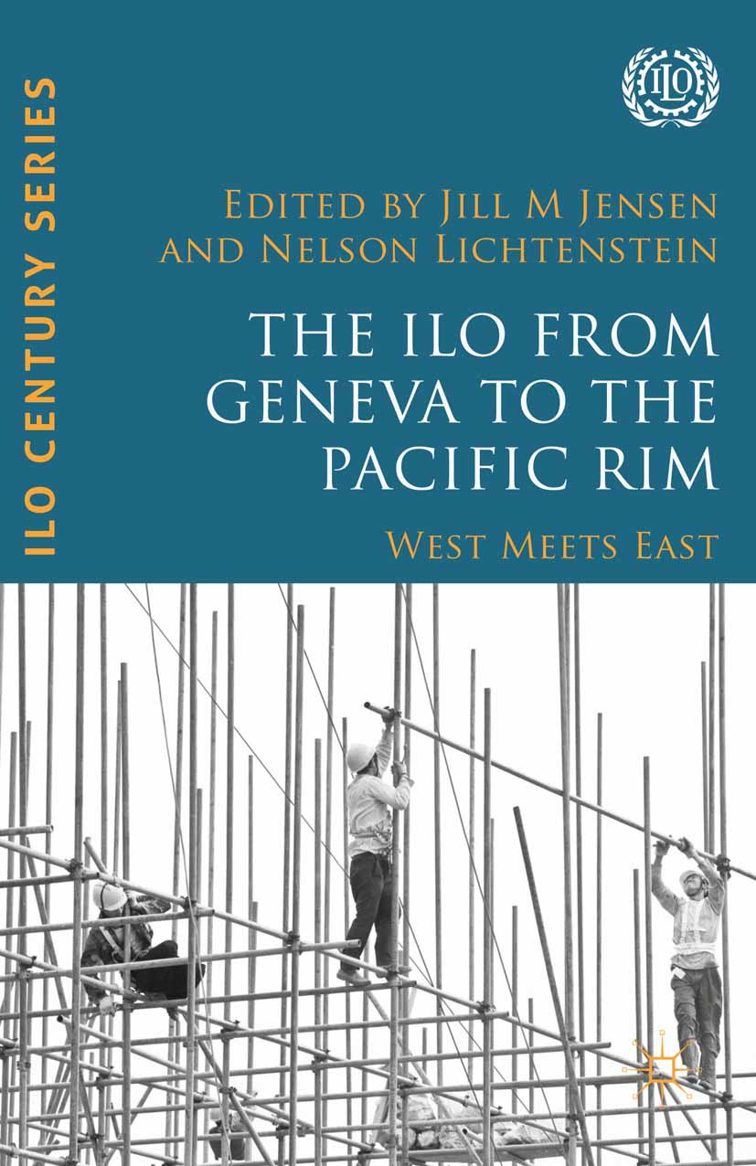 Jensen, Jill M. - The ILO from Geneva to the Pacific Rim, e-bok