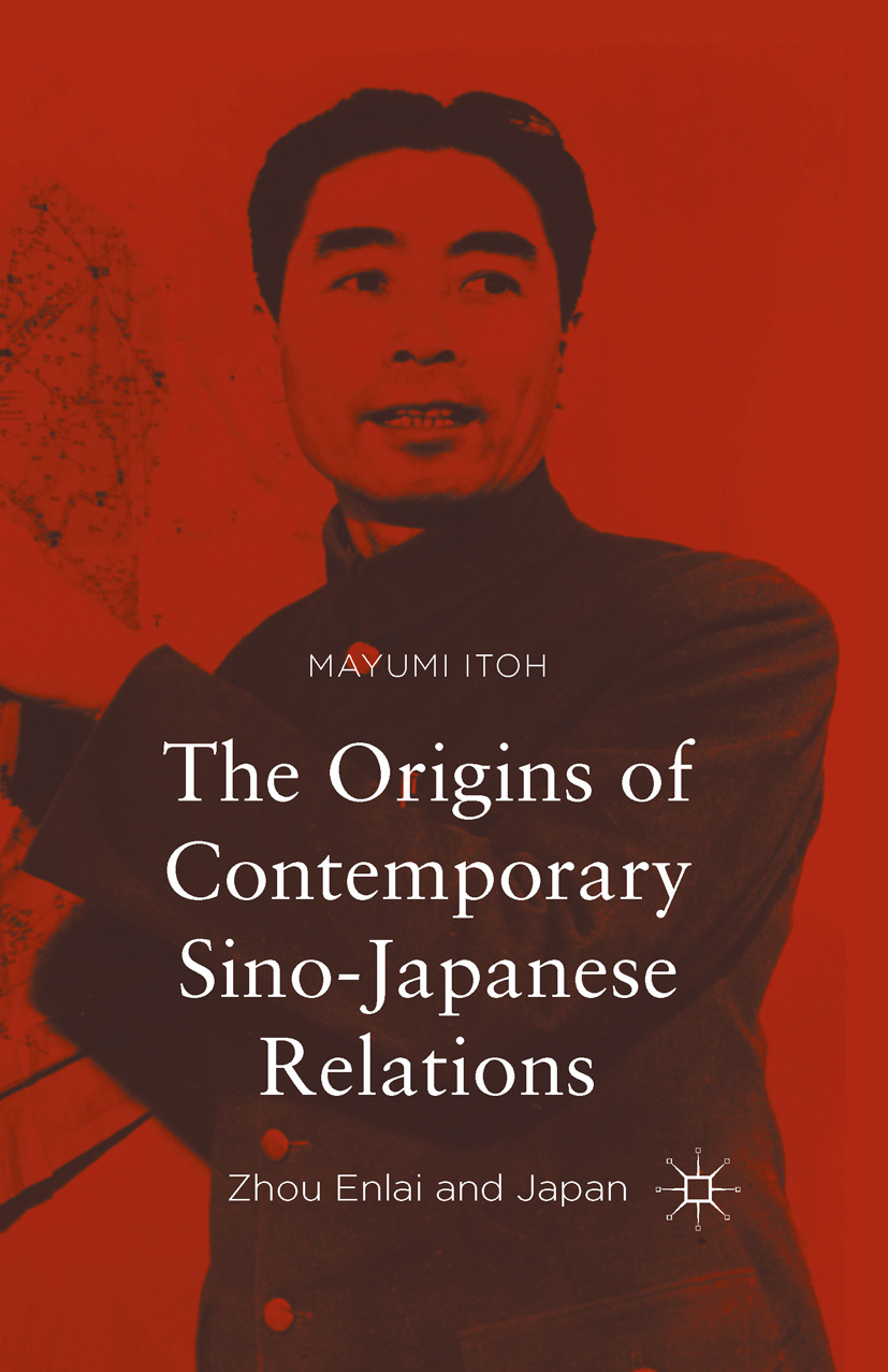 Itoh, Mayumi - The Origins of Contemporary Sino-Japanese Relations, e-bok