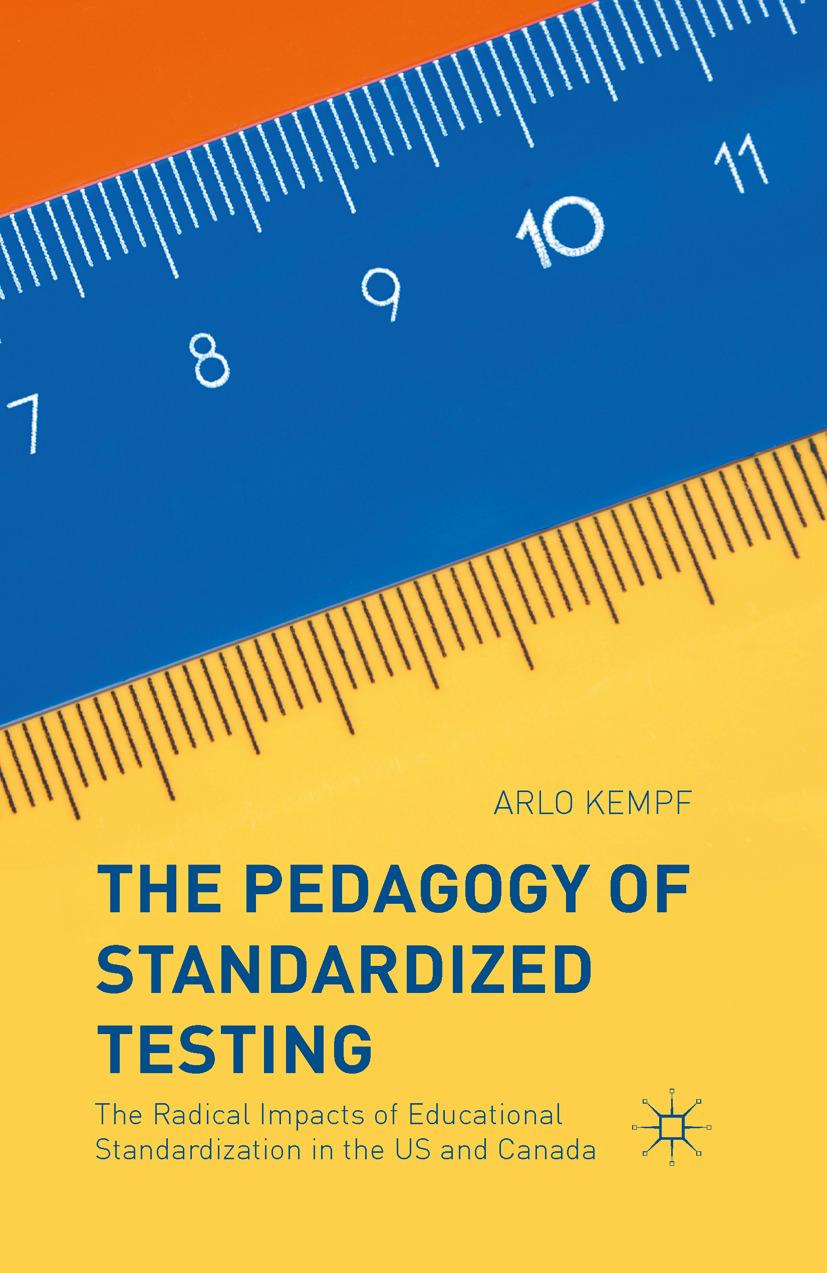 Kempf, Arlo - The Pedagogy of Standardized Testing, ebook