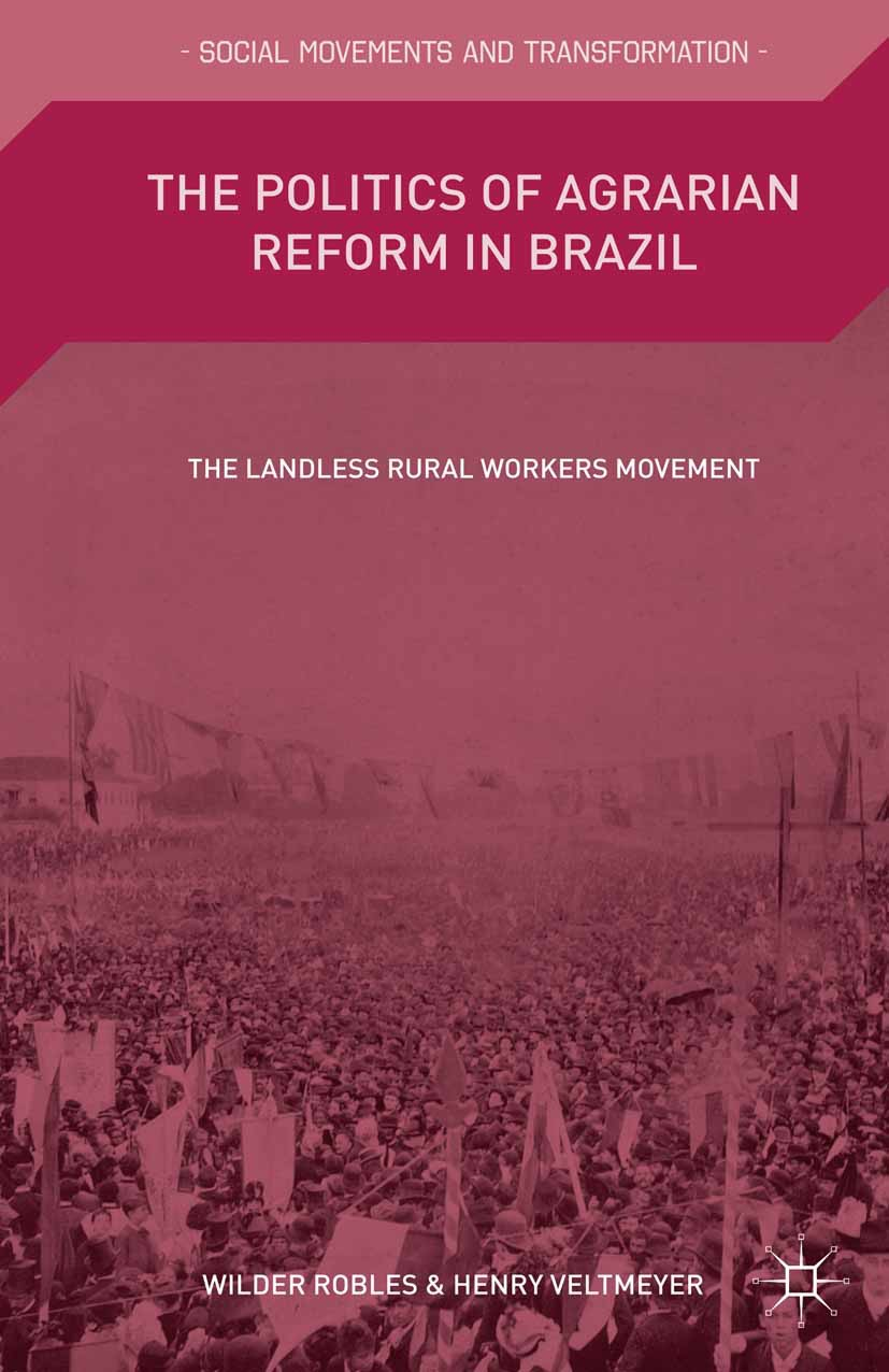 Robles, Wilder - The Politics of Agrarian Reform in Brazil, ebook